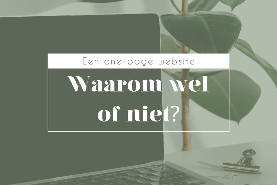 One-page website, waarom wel of niet?